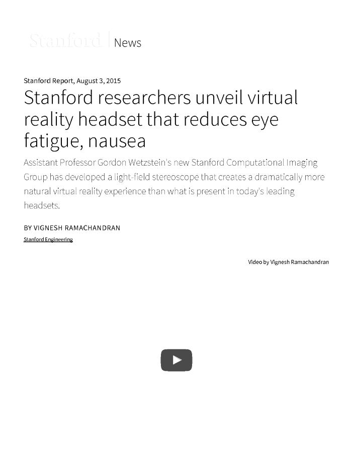 Stanford Researchers Unveil Virtual Reality Headset That Reduces Eye Fatigue, Nausea