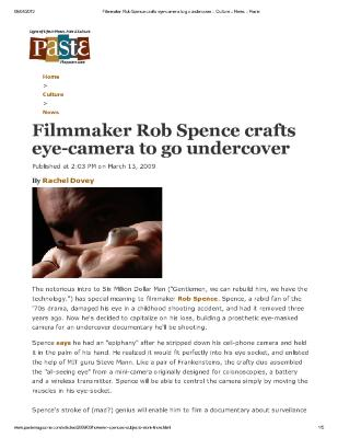 Filmmaker Rob Spence Crafts Eye-Camera To Go Undercover