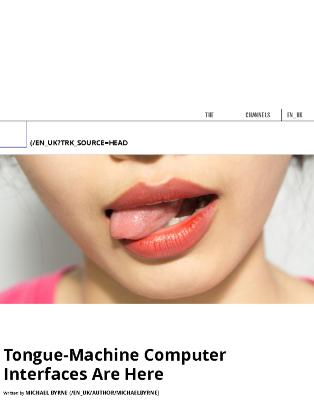 Tongue-Machine Computer Interfaces Are Here