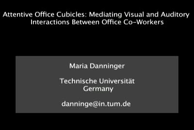 Attentive Office Cubicles Mediating visual and auditory interactions between office co-workers