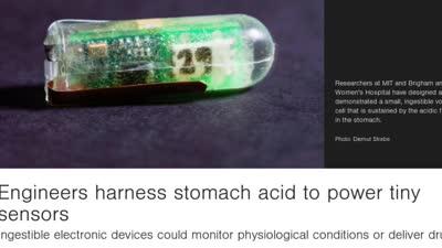Engineers harness stomach acid to power tiny sensors
