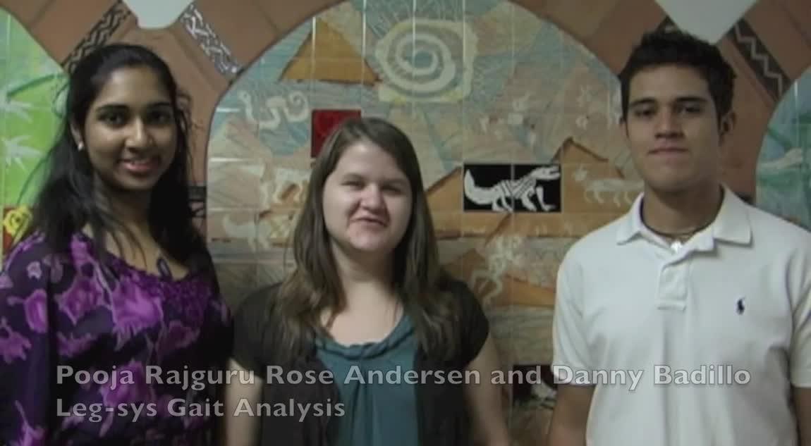 LEG-SYS: Pooja Rajguru, Rose Andersen, Danny Badillo