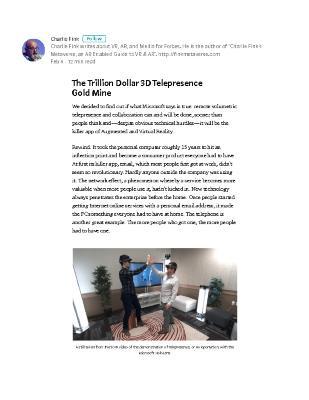 The Trillion Dollar 3D Telepresence Gold Mine