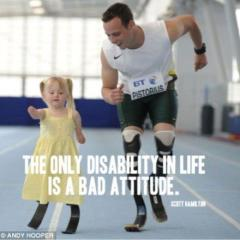 """The only disability in life is a bad attitude"" meme"