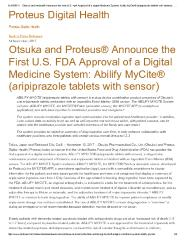 Otsuka and Proteus® Announce the First U.S. FDA Approval of a Digital Medicine System: Abilify MyCite® (aripiprazole tablets with sensor)