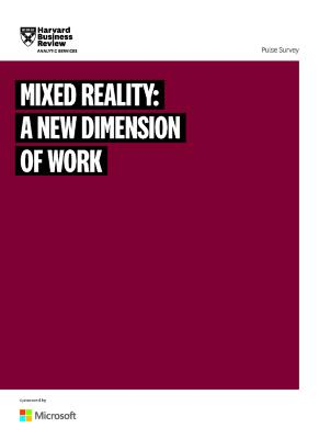 Mixed Reality: A New Dimension of Work
