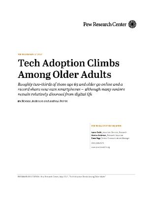 Tech Adoption Climbs Among Older Adults - Pew Research Centre