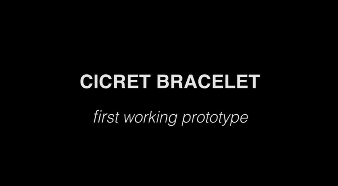 CICRET Bracelet First Working Prototype