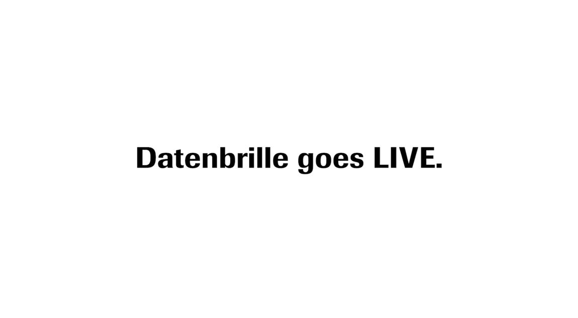 Datenbrille goes LIVE