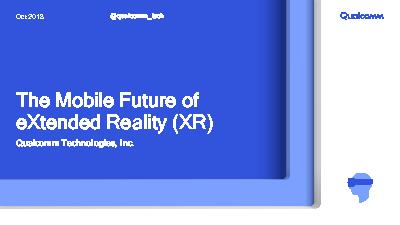 The Mobile Future of eXtended Reality (XR)