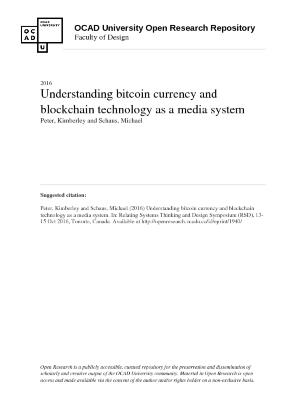 Understanding bitcoin currency and blockchain technology as a media system