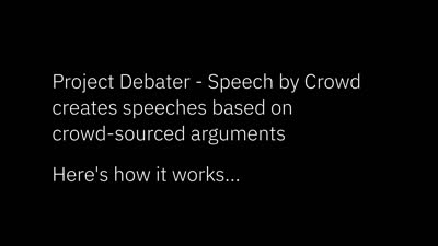 IBM Project Debater - Speech by Crowd