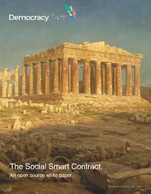 Democracy Earth - The Social Smart Contract (and open source white paper)