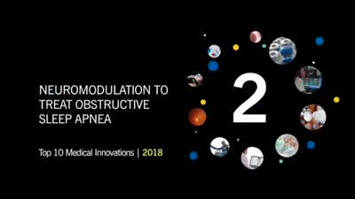Neuromodulation to Treat Sleep Apnea: Top 10 Medical Innovations of 2018