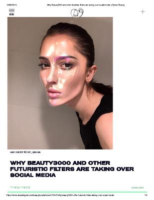 WHY BEAUTY3000 AND OTHER FUTURISTIC FILTERS ARE TAKING OVER SOCIAL MEDIA