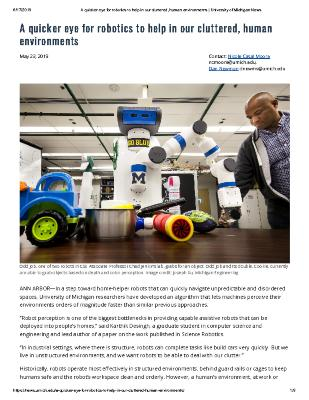 A Quicker Eye for Robotics to Help In Our Cluttered Environments