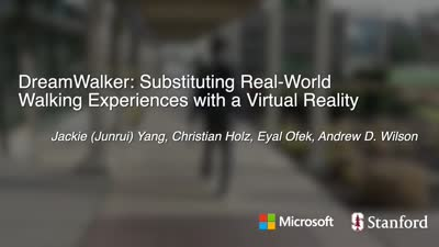 DreamWalker: Substituting Real-World Walking Experiences with a Virtual Reality