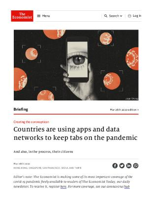 Creating the coronopticon - Countries are using apps and data networks to keep tabs on the pandemic