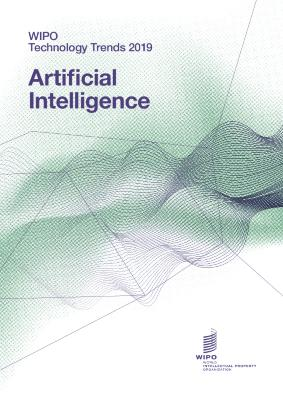 WIPO Technology Trends 2019: Artificial Intelligence