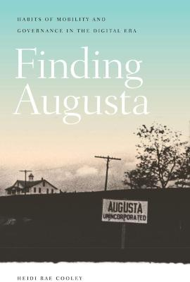 Finding Augusta: Habits of Mobility and Governance in the Digital Era