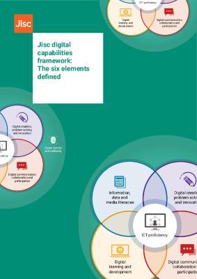 Jisc digital capabilities framework: The six elements defined