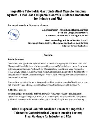 Ingestible Telemetric Gastrointestinal Capsule Imaging System - Final Class II Special Controls Guidance Document for Industry and FDA