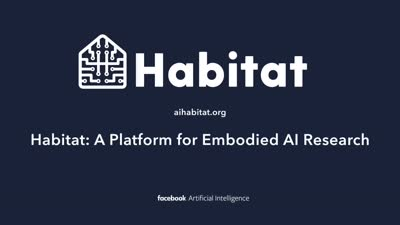 Open-sourcing AI Habitat, an advanced simulation platform for embodied AI research