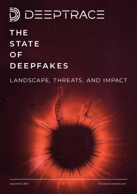 The State of Deepfakes: Landscape, Threats, and Impact,