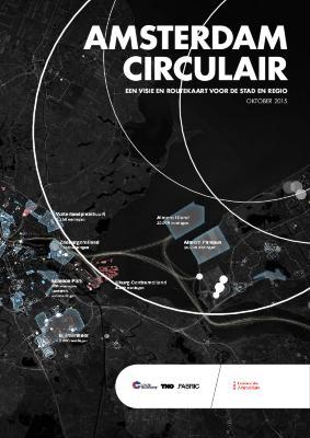 Amsterdam Circulair - Een visie en routekaart voor de stad en regio