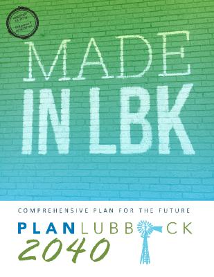 Comprehensive Plan for the Future - Plan Lubbock 2040