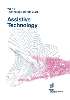 WIPO Technology Trends 2021 Assistive Technology