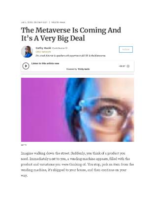 The Metaverse Is Coming And It's A Very Big Deal